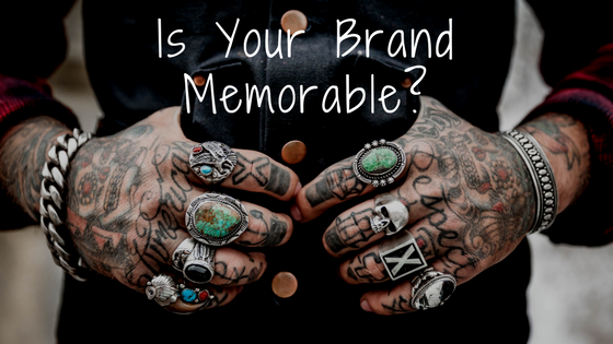 Is Your Brand Memorable