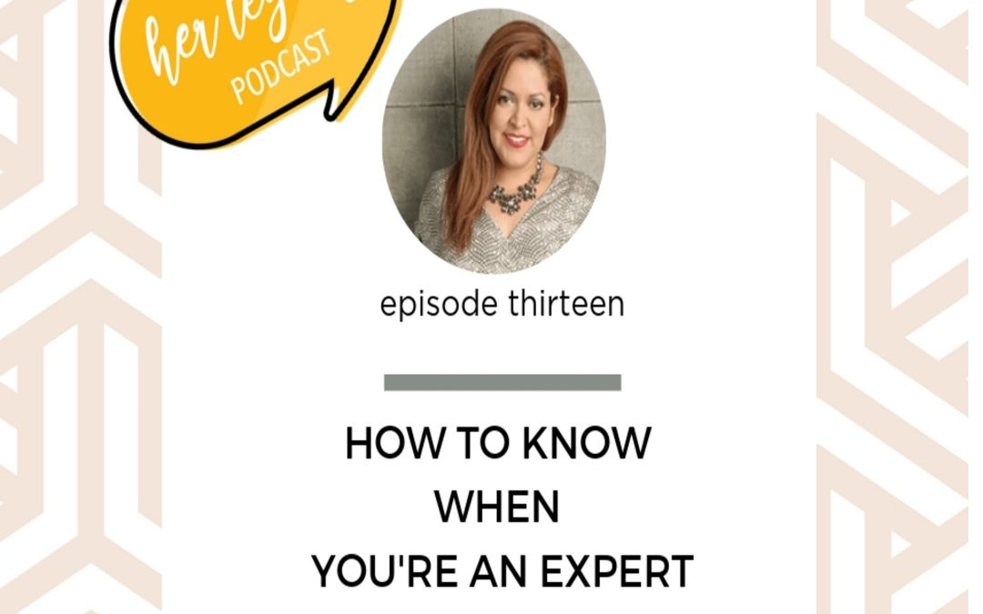HLP 013 – How to Know When You're an Expert