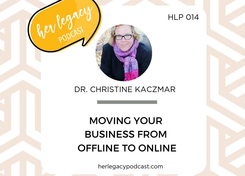 HLP 014 – Moving your Business from Offline to Online