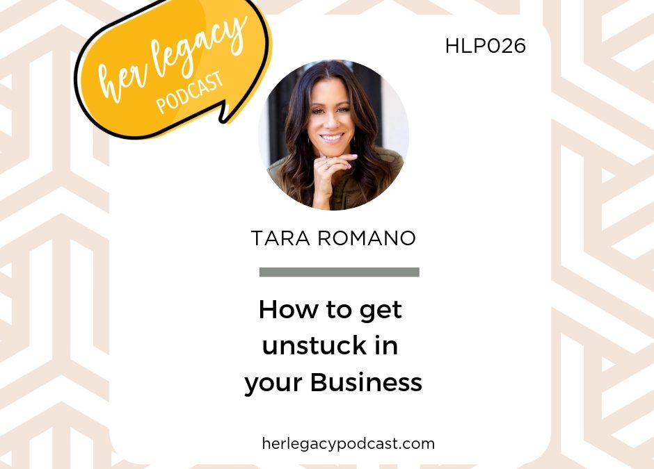 HLP 026 – How to get unstuck in your Business