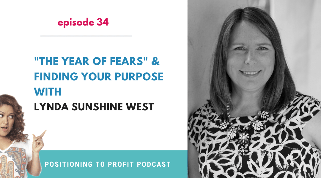 EP 34 – Finding Your Purpose with Lynda Sunshine West