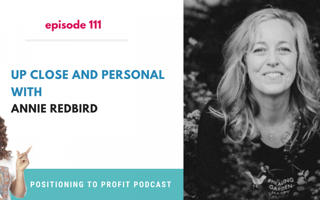 EP 111 – Up Close and Personal with Annie RedBird